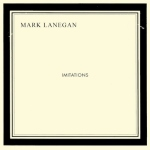 Mark_Lanegan_-_Imitations