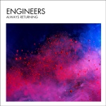 Engineers_AlwaysReturning